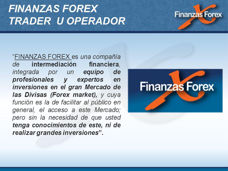 FINANZAS FOREX TRADER U OPERADOR