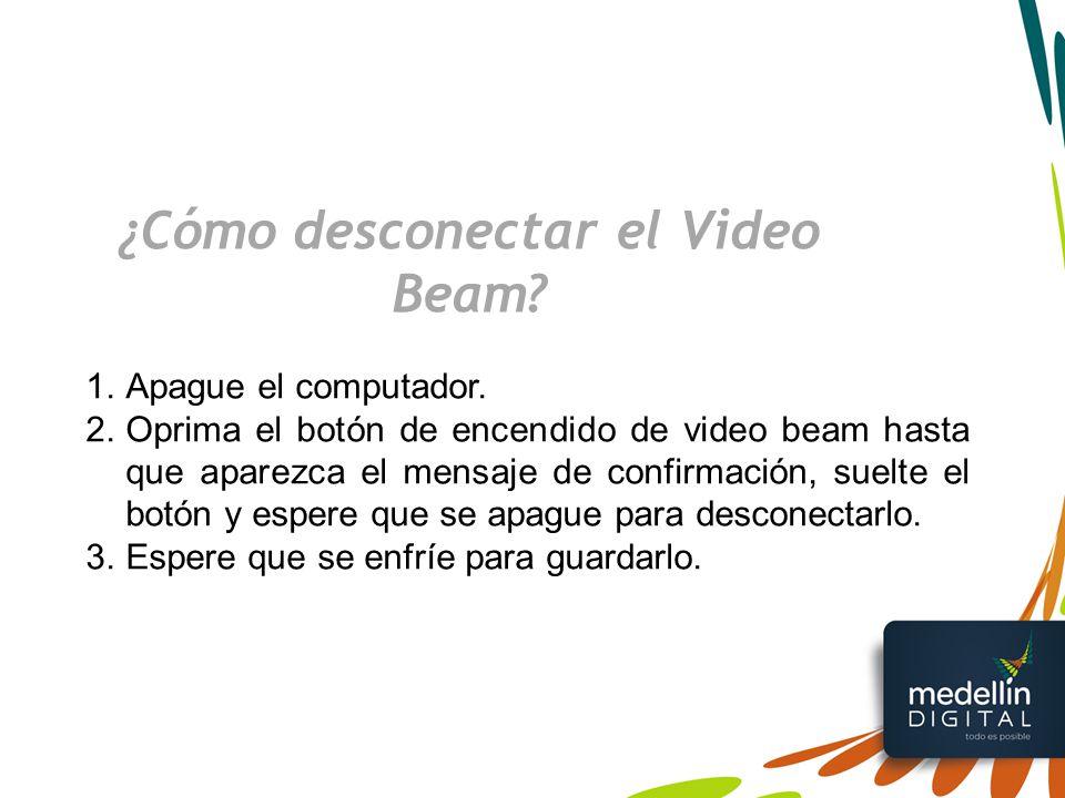 ¿Cómo desconectar el Video Beam