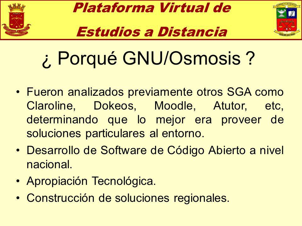 ¿ Porqué GNU/Osmosis Plataforma Virtual de Estudios a Distancia