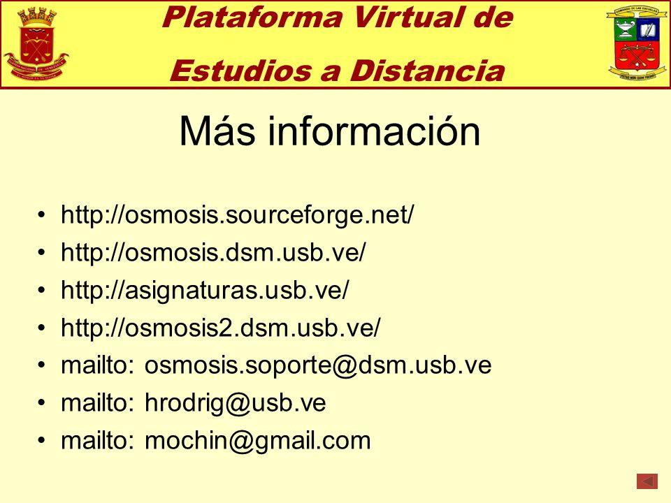 Más información Plataforma Virtual de Estudios a Distancia