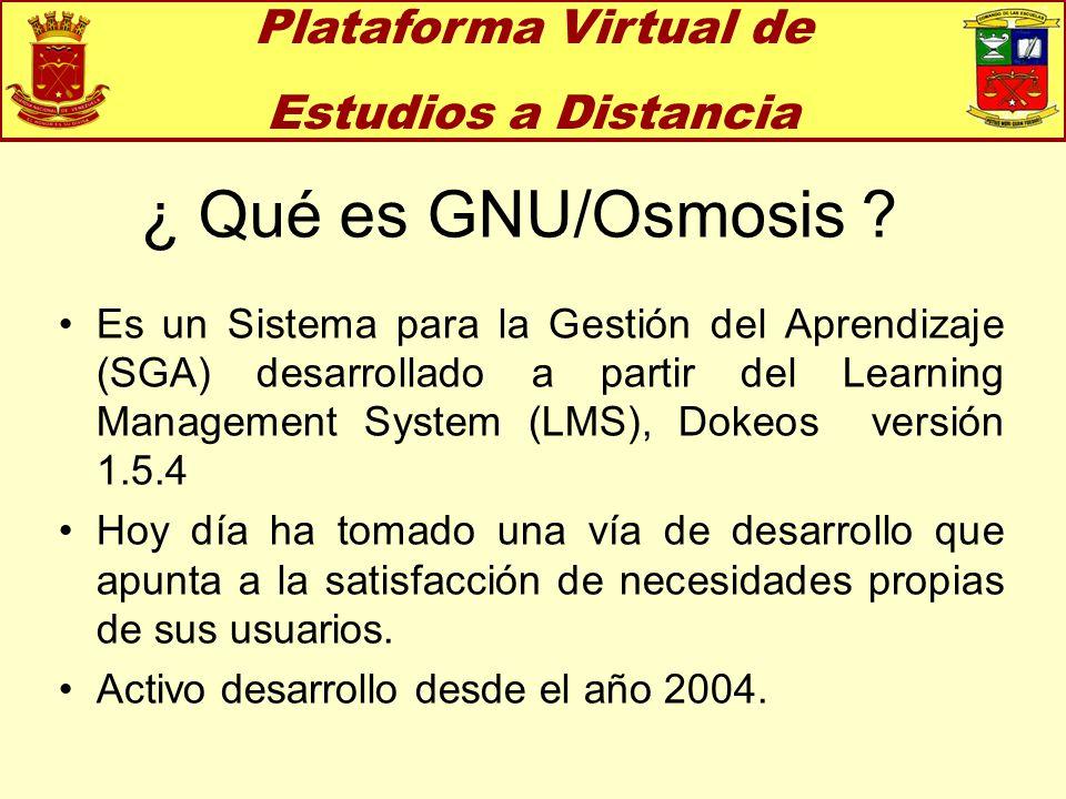 ¿ Qué es GNU/Osmosis Plataforma Virtual de Estudios a Distancia