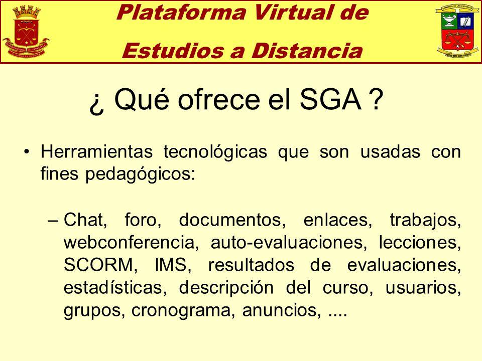 ¿ Qué ofrece el SGA Plataforma Virtual de Estudios a Distancia