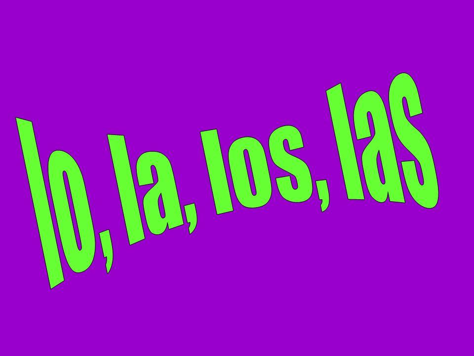 lo, la, los, las