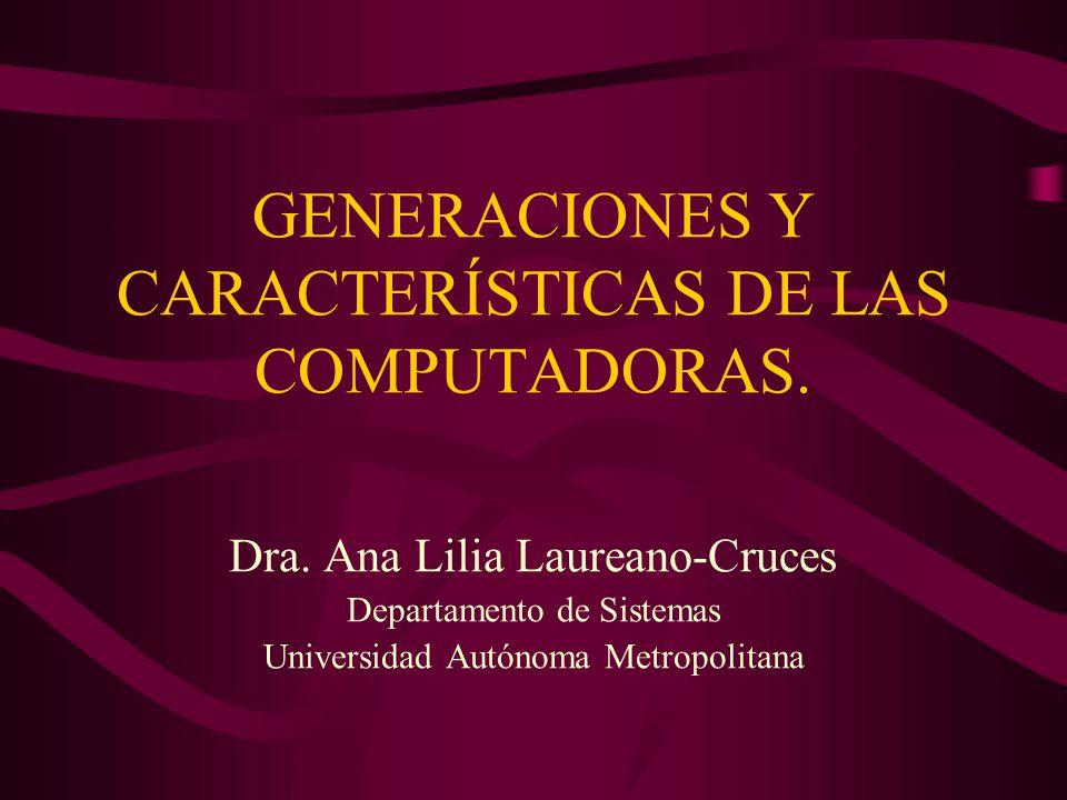 GENERACIONES Y CARACTERÍSTICAS DE LAS COMPUTADORAS.