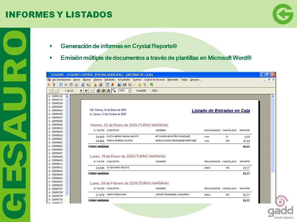 INFORMES Y LISTADOS Generación de informes en Crystal Reports®