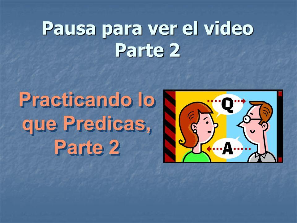 Pausa para ver el video Parte 2