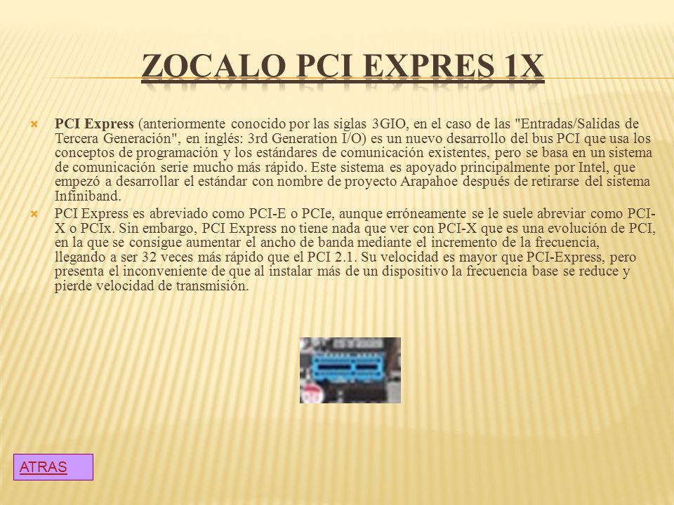 ZOCALO PCI EXPRES 1X
