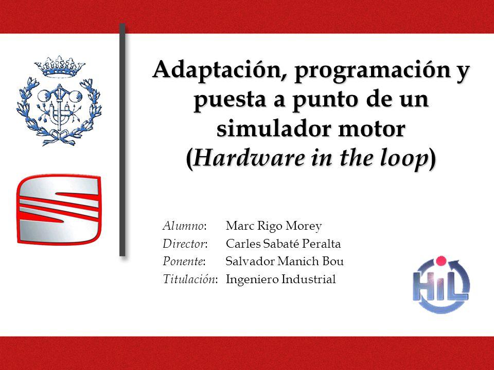 Adaptación, programación y puesta a punto de un simulador motor (Hardware in the loop)