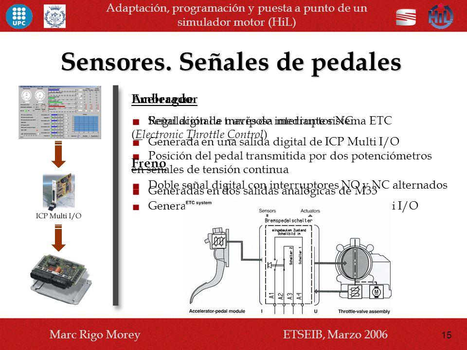 Sensores. Señales de pedales