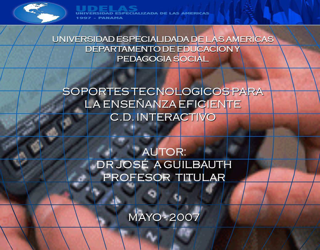 SOPORTES TECNOLOGICOS PARA LA ENSEÑANZA EFICIENTE C.D. INTERACTIVO