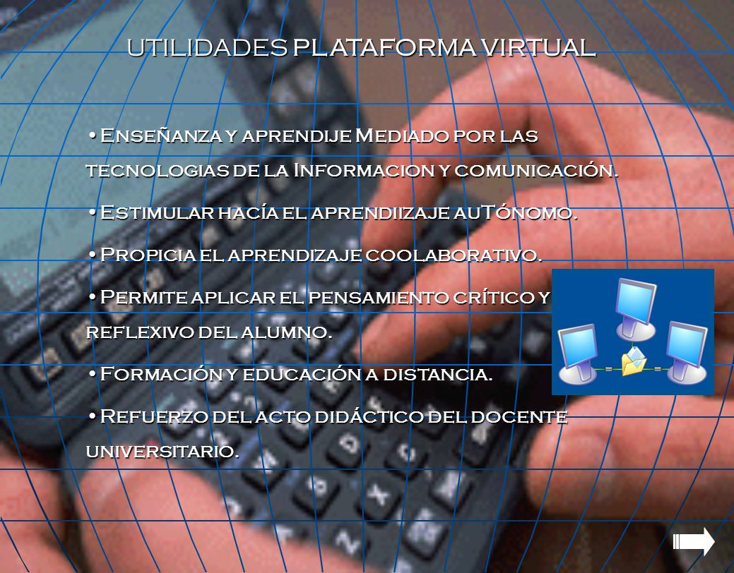 UTILIDADES PLATAFORMA VIRTUAL
