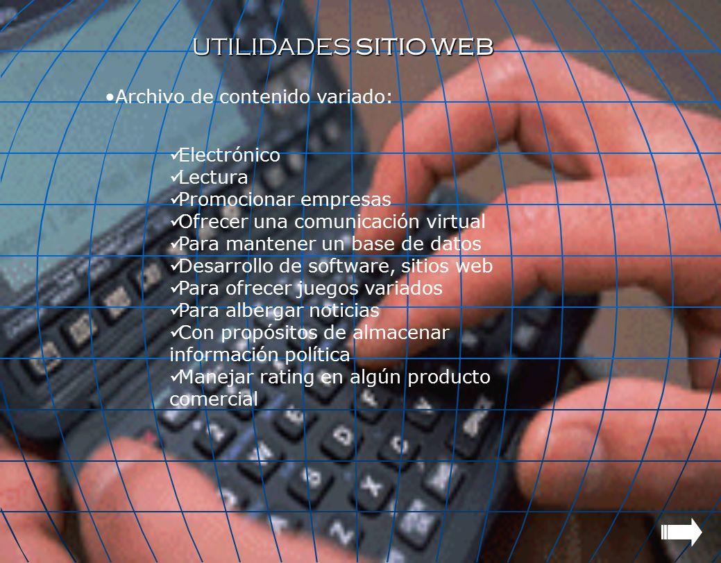 UTILIDADES SITIO WEB Archivo de contenido variado: Electrónico Lectura