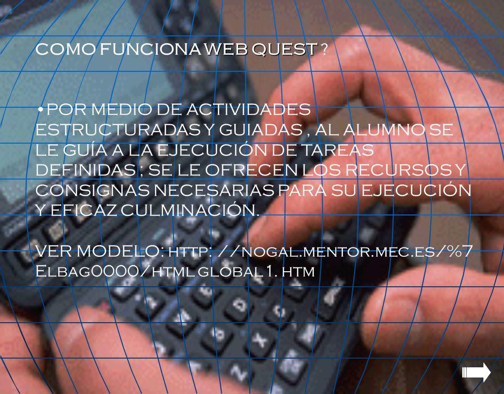 COMO FUNCIONA WEB QUEST