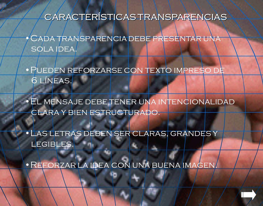 CARACTERÍSTICAS TRANSPARENCIAS