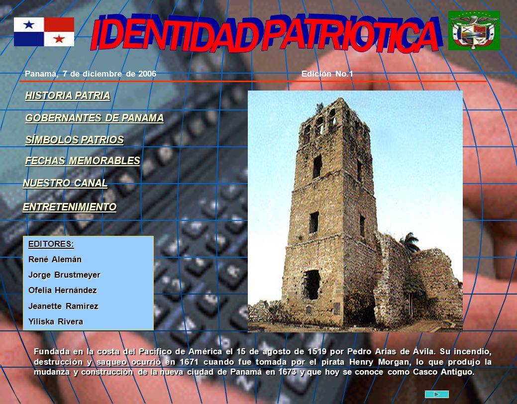 IDENTIDAD PATRIOTICA HISTORIA PATRIA GOBERNANTES DE PANAMA