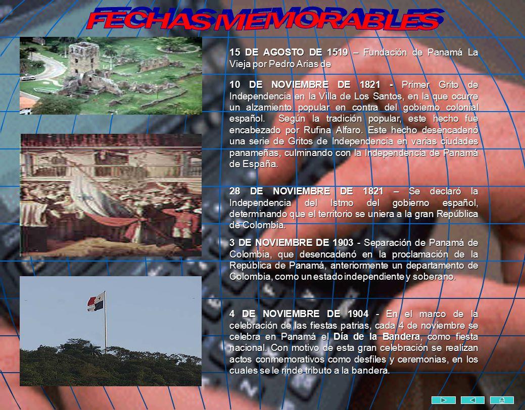 FECHAS MEMORABLES 15 DE AGOSTO DE 1519 – Fundación de Panamá La Vieja por Pedro Arias de.