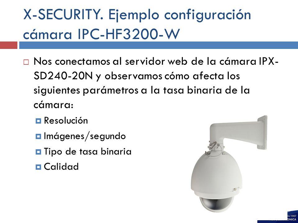 X-SECURITY. Ejemplo configuración cámara IPC-HF3200-W