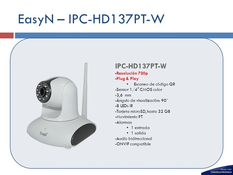 EasyN – IPC-HD137PT-W IPC-HD137PT-W -Resolución 720p -Plug & Play