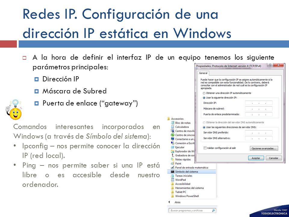 Redes IP. Configuración de una dirección IP estática en Windows