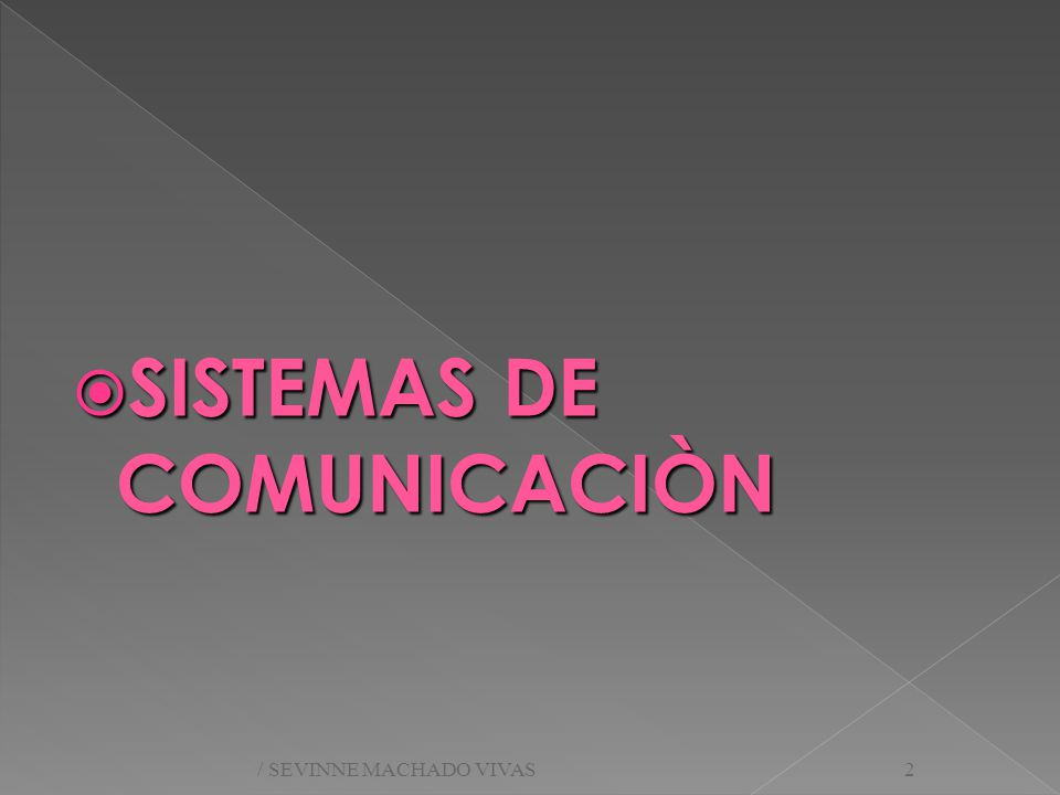 SISTEMAS DE COMUNICACIÒN