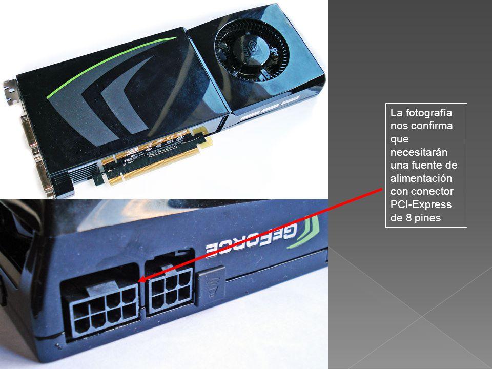La fotografía nos confirma que necesitarán una fuente de alimentación con conector PCI-Express de 8 pines