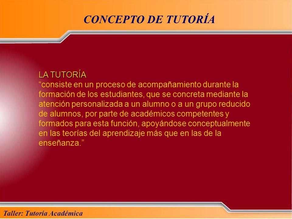 CONCEPTO DE TUTORÍA LA TUTORÍA
