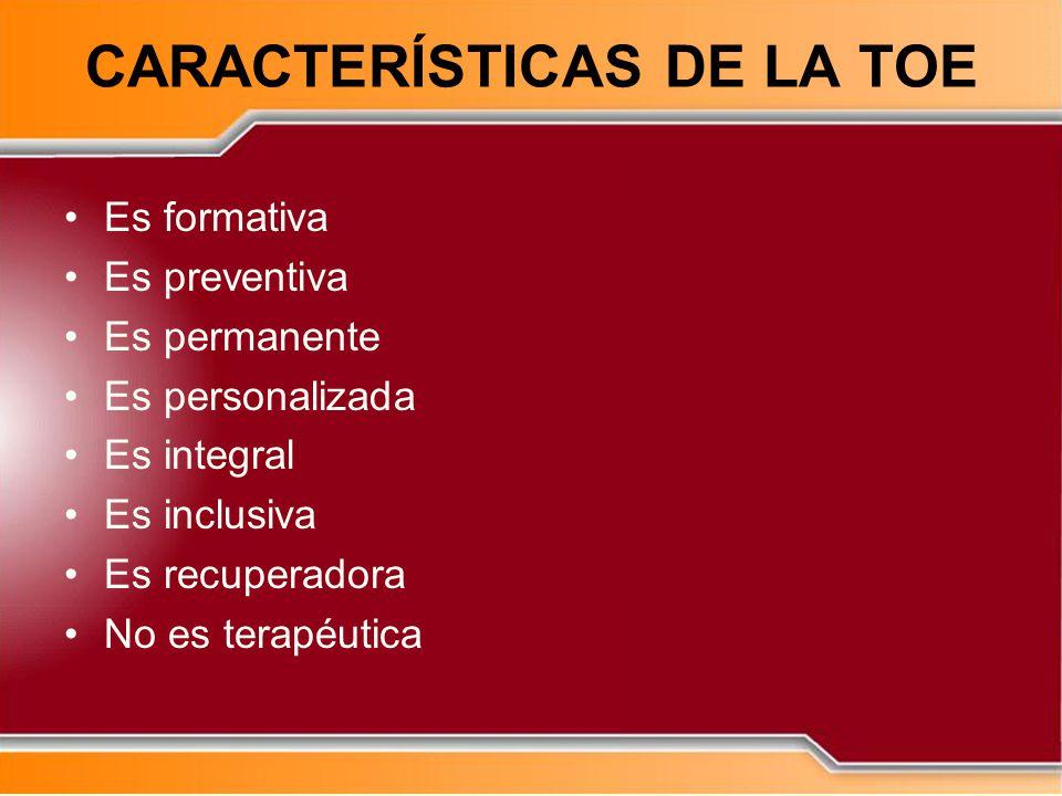 CARACTERÍSTICAS DE LA TOE