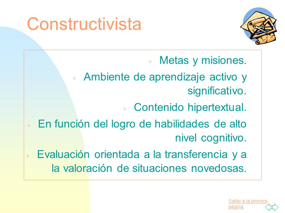 Constructivista Metas y misiones.