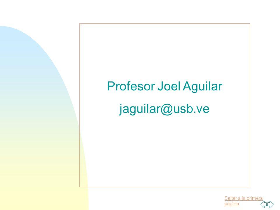 09/04/2017 Profesor Joel Aguilar jaguilar@usb.ve
