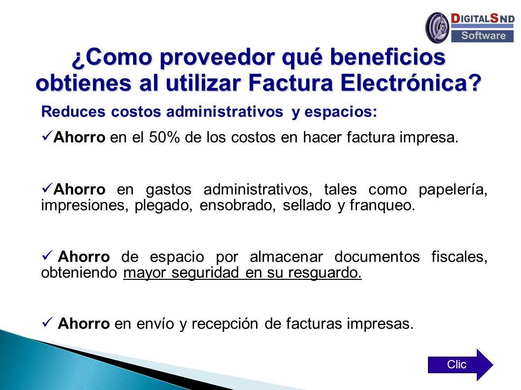 ¿Como proveedor qué beneficios obtienes al utilizar Factura Electrónica