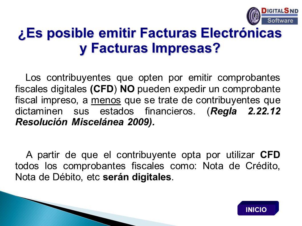 ¿Es posible emitir Facturas Electrónicas y Facturas Impresas