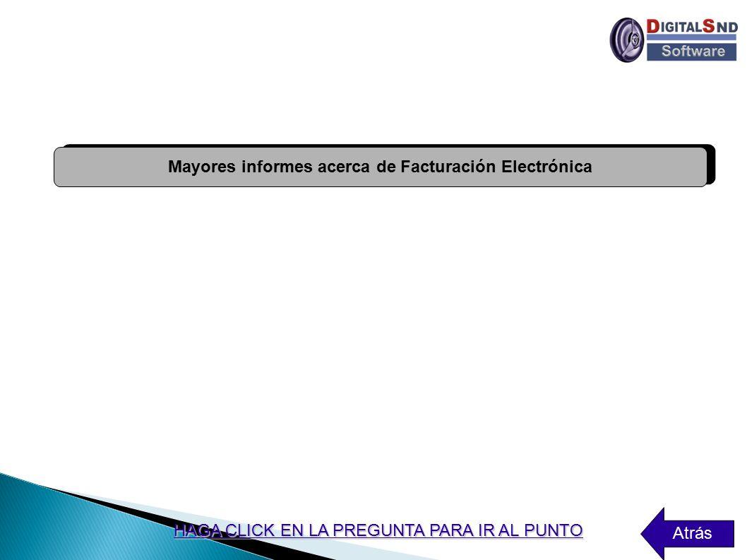Mayores informes acerca de Facturación Electrónica