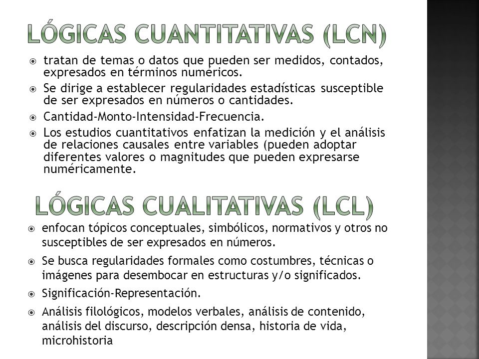 Lógicas Cuantitativas (LCN)