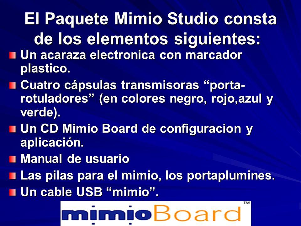 El Paquete Mimio Studio consta de los elementos siguientes: