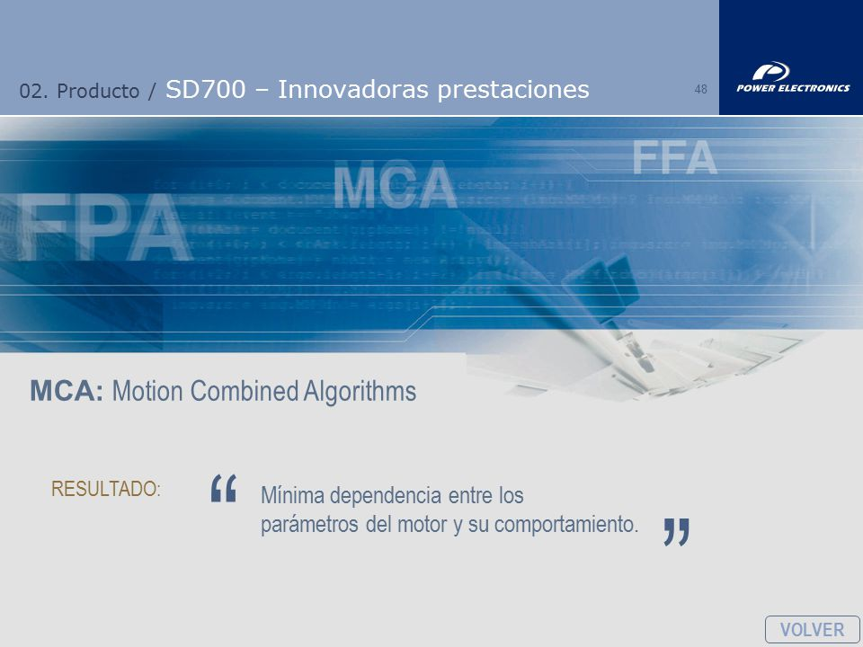 02. Producto / SD700 – Innovadoras prestaciones