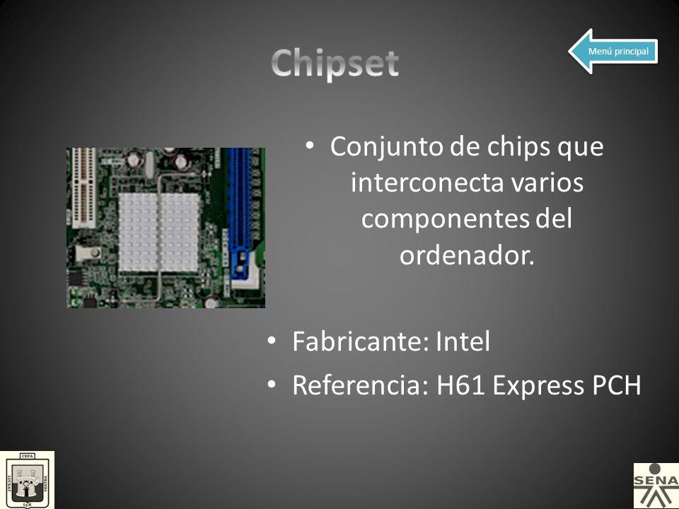 Conjunto de chips que interconecta varios componentes del ordenador.