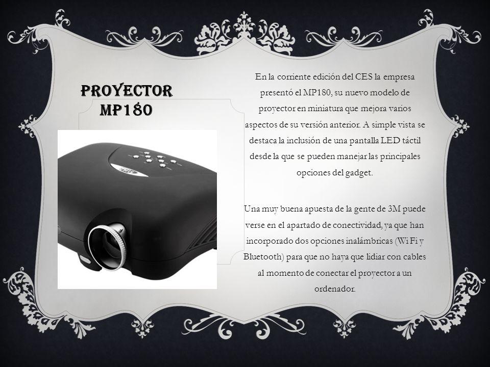 En la corriente edición del CES la empresa presentó el MP180, su nuevo modelo de proyector en miniatura que mejora varios aspectos de su versión anterior. A simple vista se destaca la inclusión de una pantalla LED táctil desde la que se pueden manejar las principales opciones del gadget.