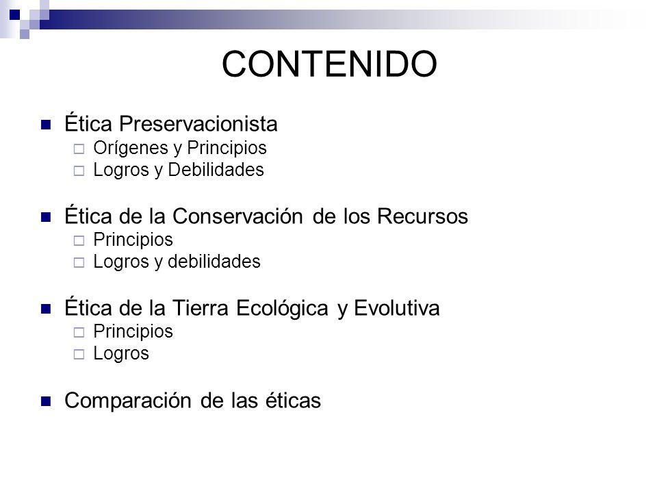 CONTENIDO Ética Preservacionista