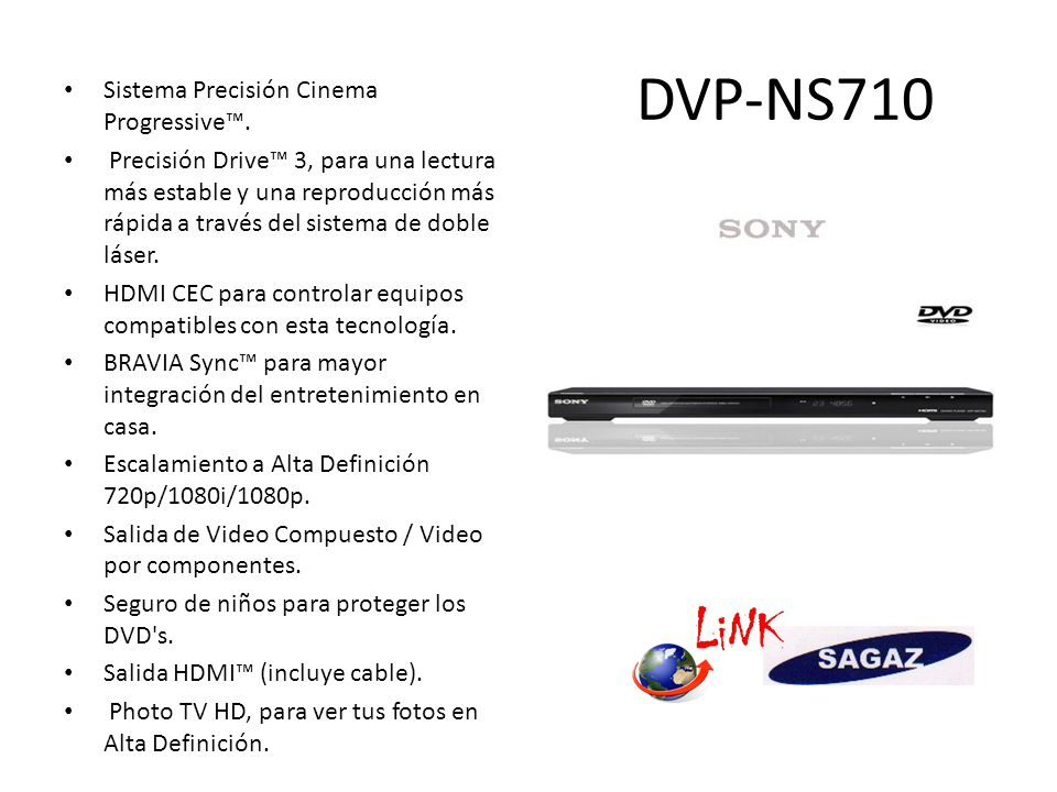 DVP-NS710 Sistema Precisión Cinema Progressive™.