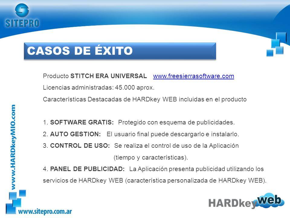 CASOS DE ÉXITO Producto STITCH ERA UNIVERSAL www.freesierrasoftware.com Licencias administradas: 45.000 aprox.