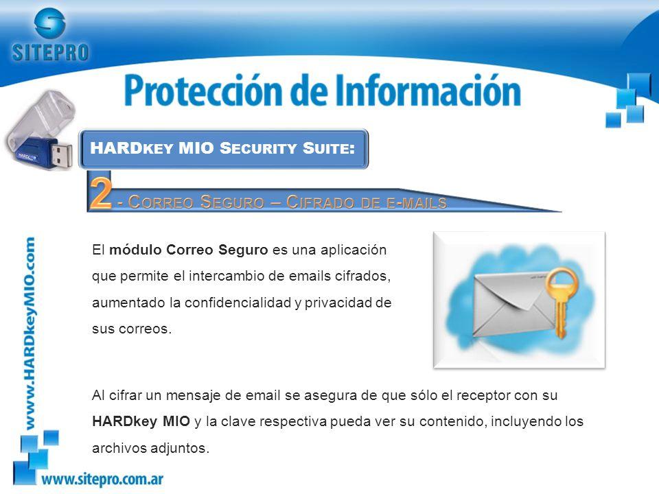 2 - Correo Seguro – Cifrado de e-mails HARDkey MIO Security Suite: