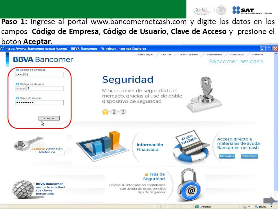 Paso 1: Ingrese al portal www. bancomernetcash