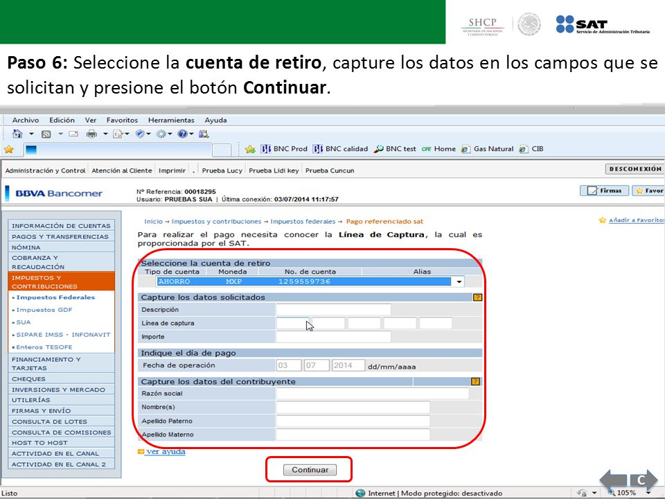Paso 6: Seleccione la cuenta de retiro, capture los datos en los campos que se solicitan y presione el botón Continuar.