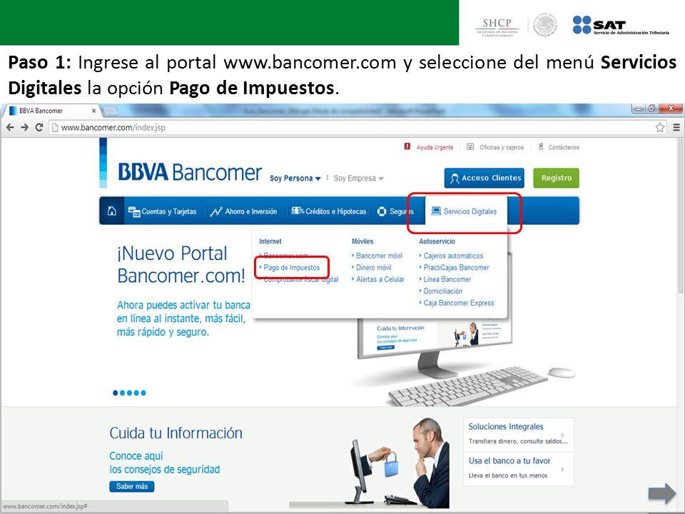 Paso 1: Ingrese al portal www. bancomer
