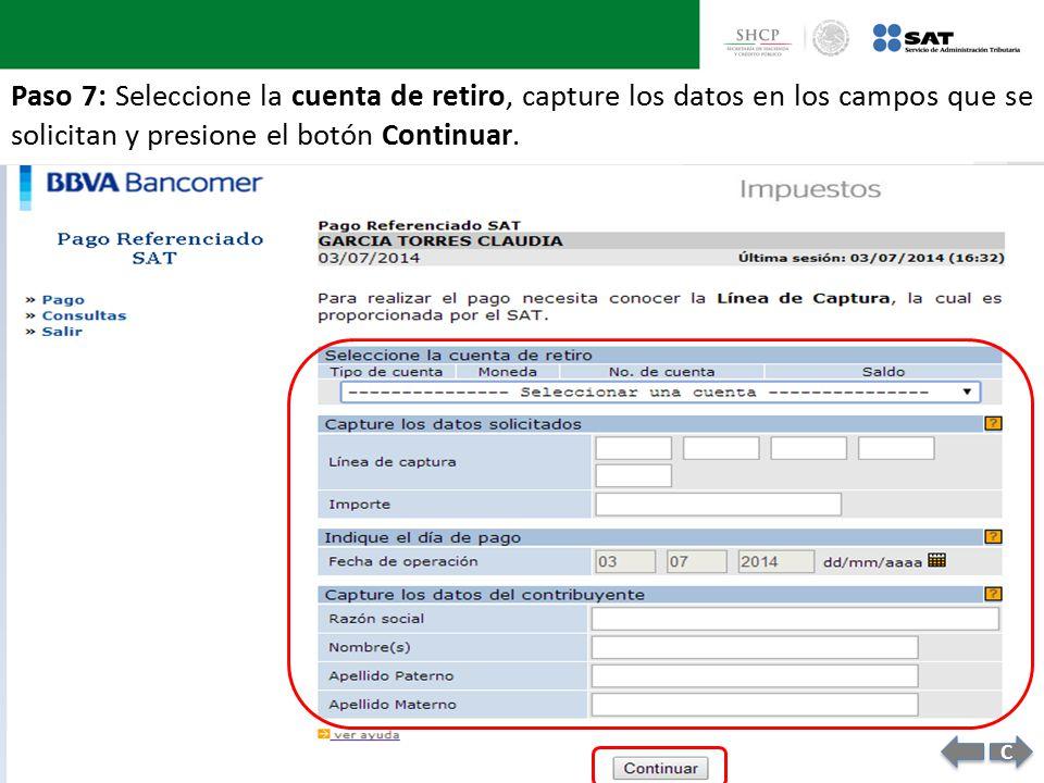 Paso 7: Seleccione la cuenta de retiro, capture los datos en los campos que se solicitan y presione el botón Continuar.