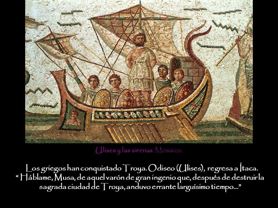 Los griegos han conquistado Troya. Odiseo (Ulises), regresa a Ítaca.