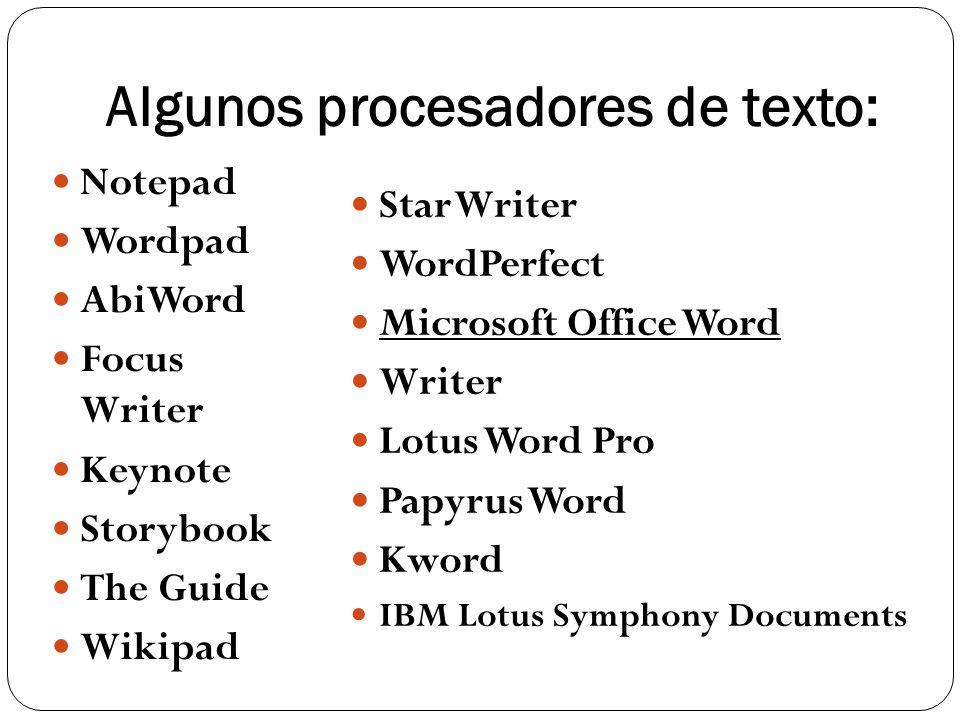 Algunos procesadores de texto: