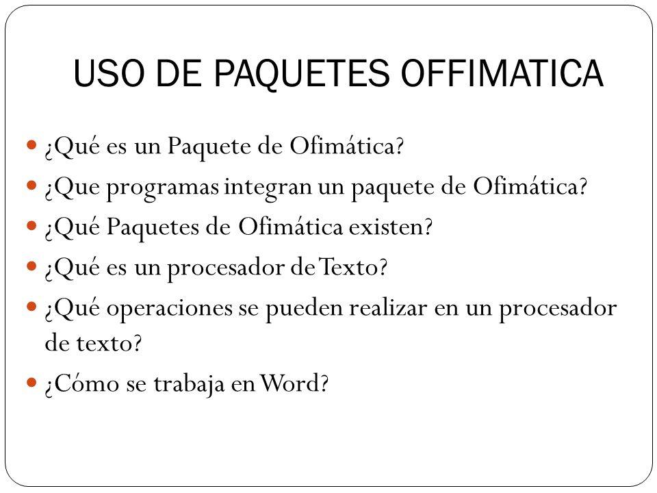 USO DE PAQUETES OFFIMATICA
