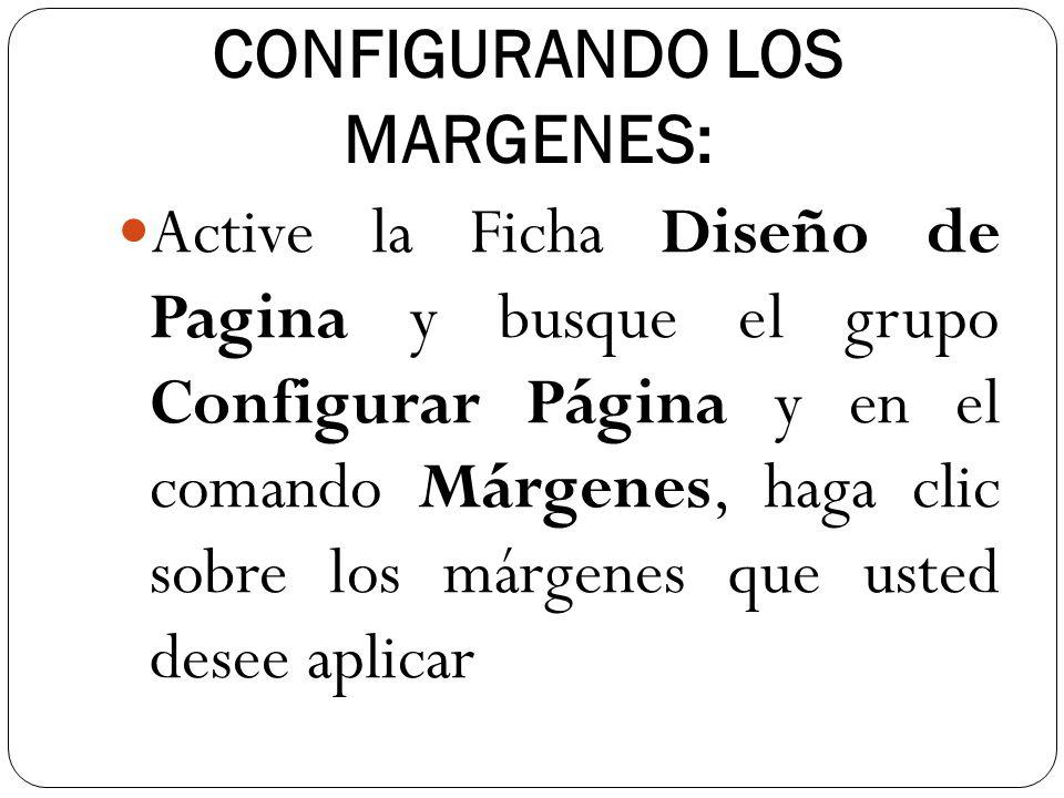 CONFIGURANDO LOS MARGENES: