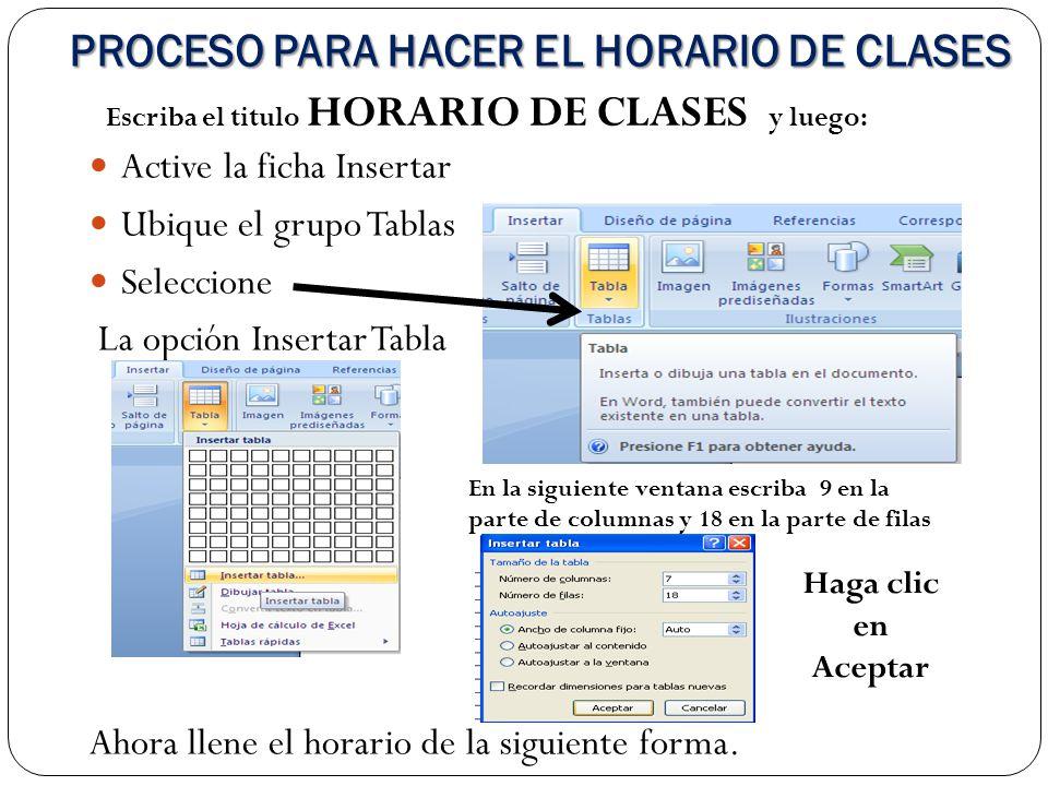 PROCESO PARA HACER EL HORARIO DE CLASES